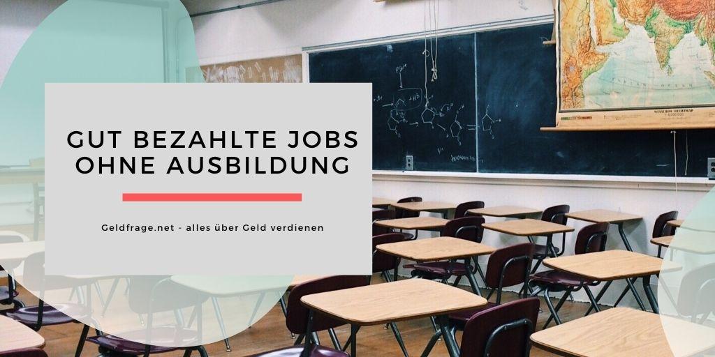 Gut bezahlte Jobs ohne Ausbildung