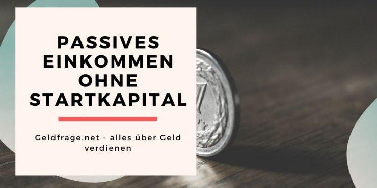 passives einkommen ohne startkapital